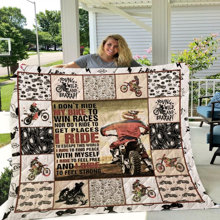 I don t ride my bike to win races nor do i ride to get places quilt blanket 4 - I don't ride my bike to win races nor do i ride to get places quilt blanket